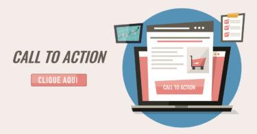 Como utilizar call to action para aumentar as conversões do seu site