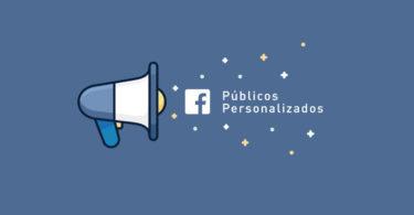 como criar público personalizado no facebook